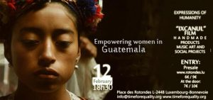 Empowering women in Guatemala #ExpressionsofHumanity @ Rotondes